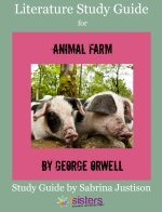 Animal Farm Literature Study Guide