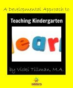 A Developmental Approach to Teaching Kindergarten
