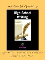 Advanced Guide to High School Writing second edition