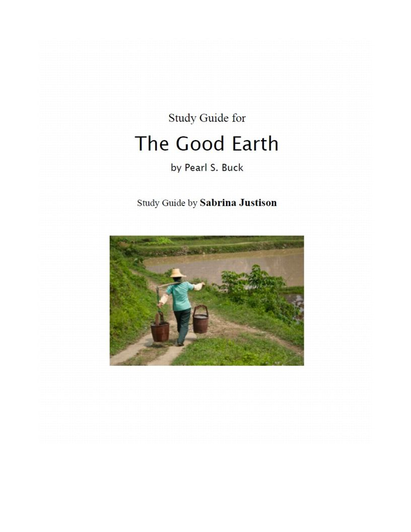 analysis of the good earth The good earth literary analysis paper essay sample though illegal in today's society, polygamy, or the practice of having multiple wives, was a common practice in chinese culture.