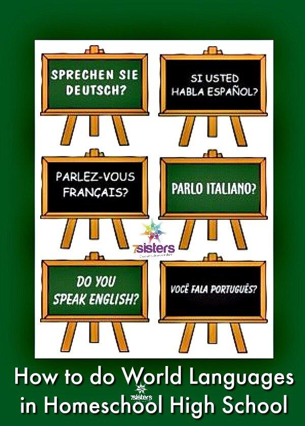 How to Homeschool World Languages in High School 7SistersHomeschool.com