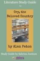 Cry, the Beloved Country Literature Study Guide