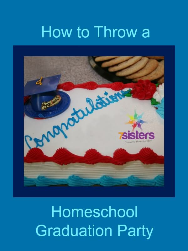 How To Throw A Homeschool Graduation Party