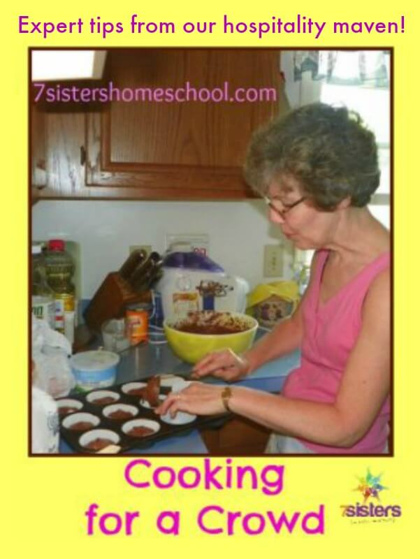 Tips for Cooking for a Crowd 7SistersHomeschool.com