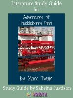 The Adventures of Huckleberry Finn Literature Study Guide