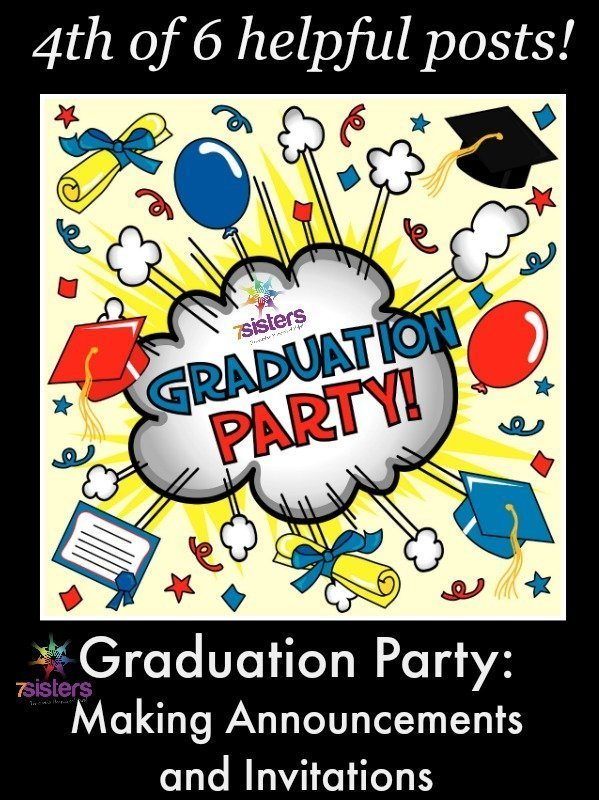 How to make graduation announcements or invitations graduation party announcements and invitations 7sistershomeschool filmwisefo