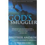 God's Smuggler: the true story of Brother Andrew