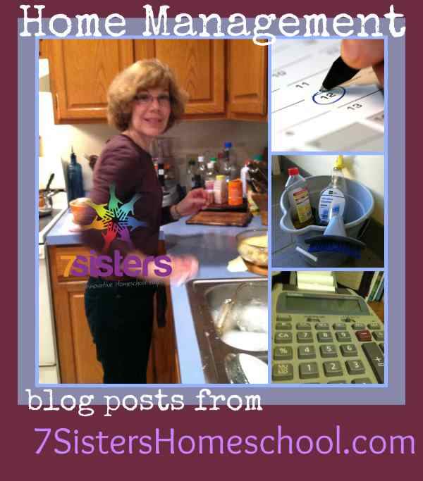 Homeschool Community: Home Management blog posts from 7SistersHomeschool.com