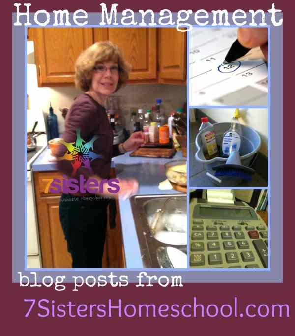 Homeschool Community: Home Management blog posts from 7SistersHomeschool.com