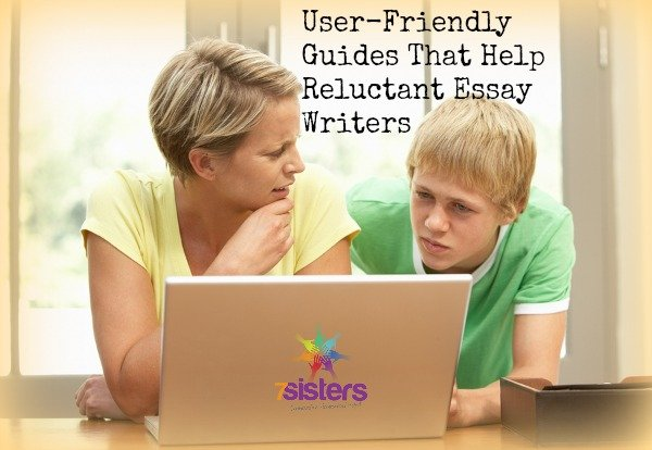 User-Friendly Guides That Help Reluctant Essay Writers