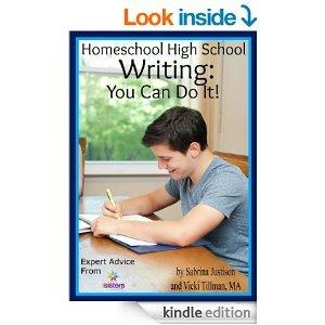 Homeschool High School Writing: You Can Do It ! $2.99 on Kindle 7sistershomeschool.com