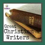 Great Christian Writers 7sistershomeschool.com