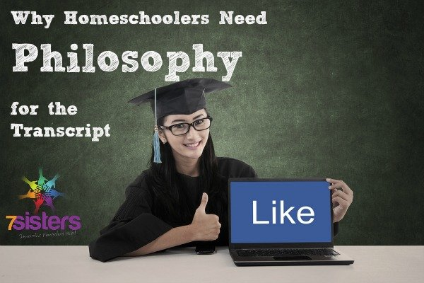 Why Homeschoolers Need Philosophy for the Transcript