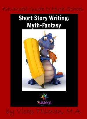 Myth-Fantasy Short Story Writing 7SistersHomeschool.com
