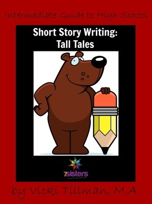 Tall Tale Short Story Writing Guide 7SistersHomeschool.com