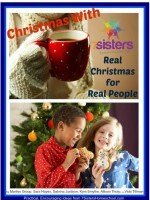 Christmas with 7Sisters – Real Christmas for Real People