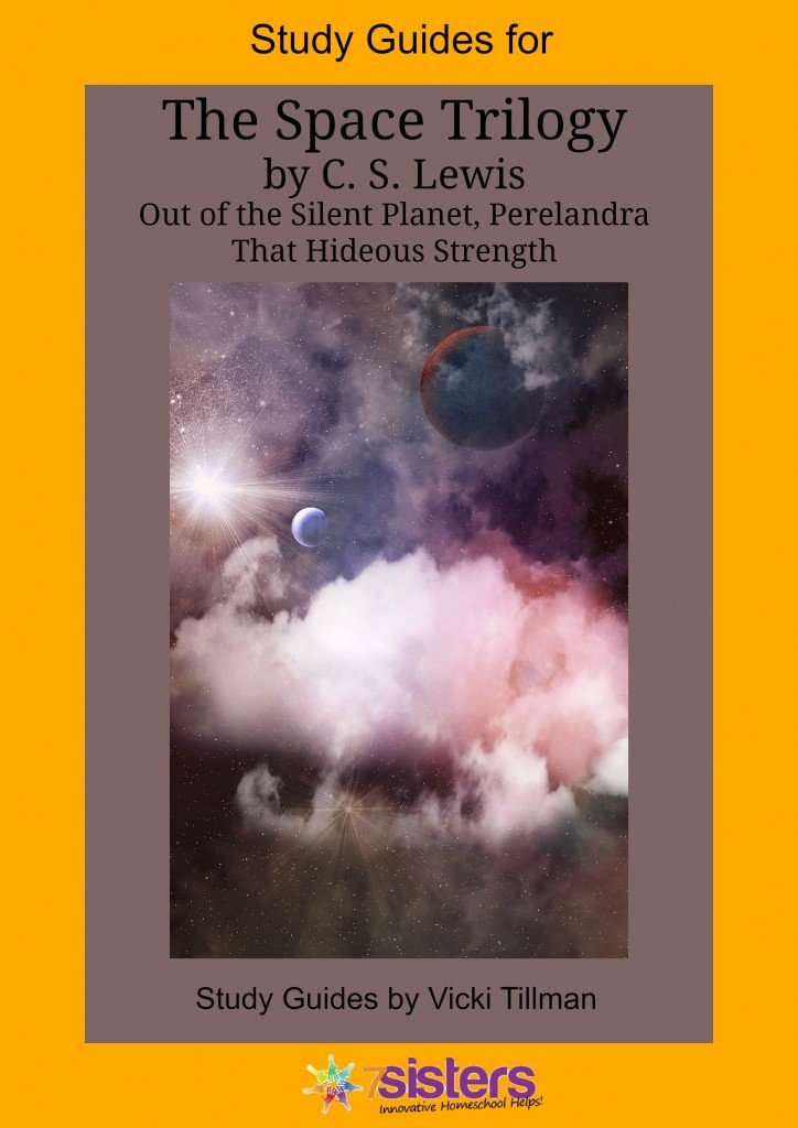 The Space Trilogy: Out of the Silent Planet, Perelandra, That Hideous Strength Study Guides