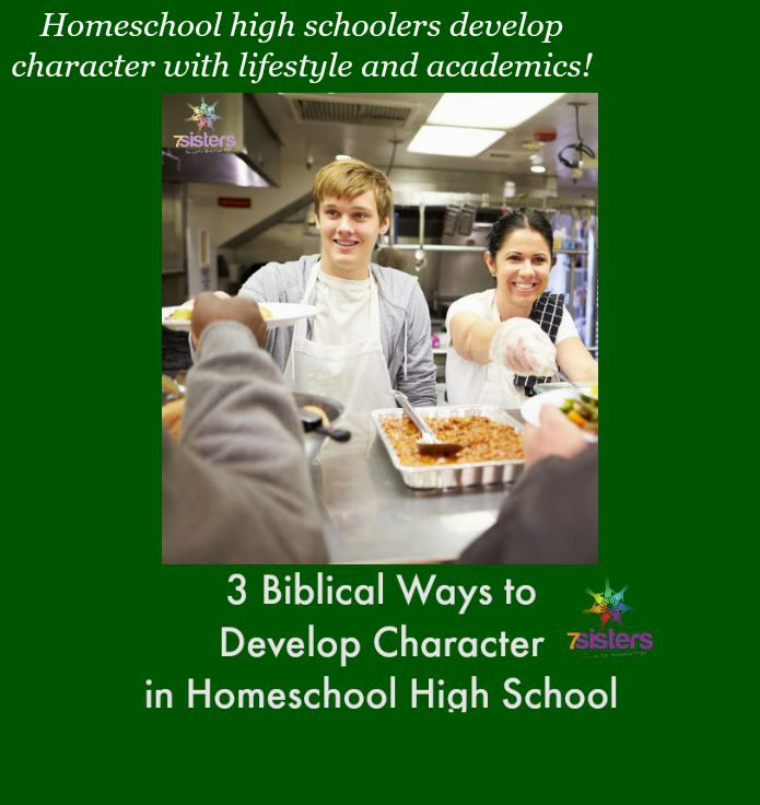 3 Biblical Ways to Develop Character in Homeschool High School