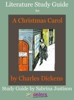 Study Guide for A Christmas Carol from 7 Sisters Homeschool