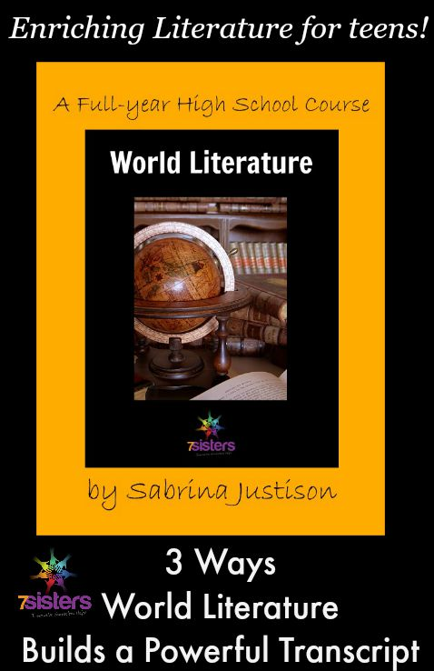 3 Ways World Literature Builds a Powerful Transcript from 7 Sisters Homeschool