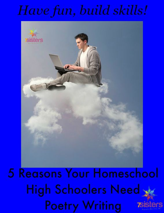 5 Reasons Your Homeschool High Schoolers Need Poetry Writing from 7 Sisters Homeschool