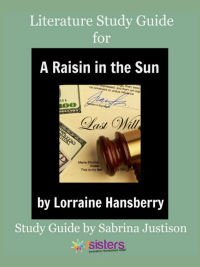A Raisin in the Sun Literature Guide 7SistersHomeschool.com