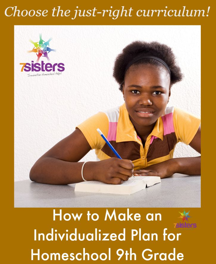 How to Make an Individualized Plan for Homeschool 9th Grade from 7 Sisters Homeschool