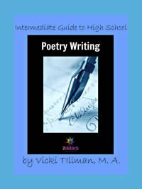 Intermediate Guide to High School Poetry Writing