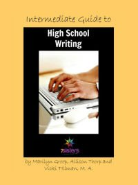 Intermediate Guide to High School Writing 7SistersHomeschool.com