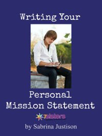 Writing Your Personal Mission Statement 7SistersHomeschool.com