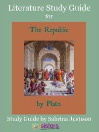 Plato's Republic Literature Study Guide 7SistersHomeschool.com
