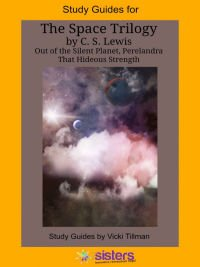 C.S. Lewis' Space Trilogy Literature Study Guides for High School from 7 Sisters Homeschool