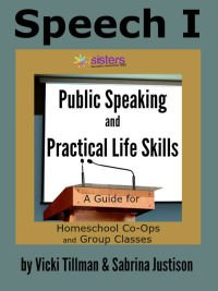 Speech I Public Speaking and Practical Life Skills 7SistersHomeschool.com