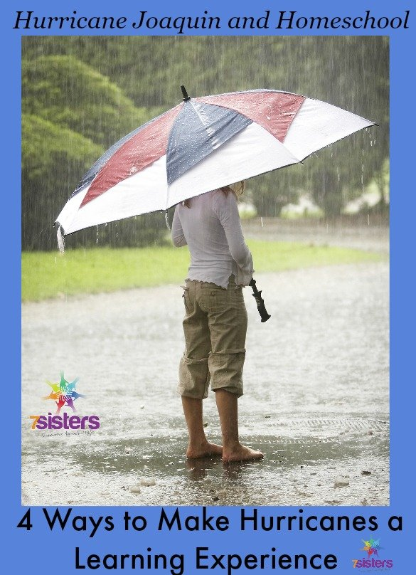 Hurricane Joaquin and Homeschool-4 Ways to Make it a Learning Experience from 7 Sisters Homeschool