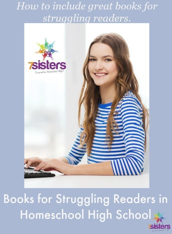 Books for Struggling Readers in Homeschool High School 7SistersHomeschool.com
