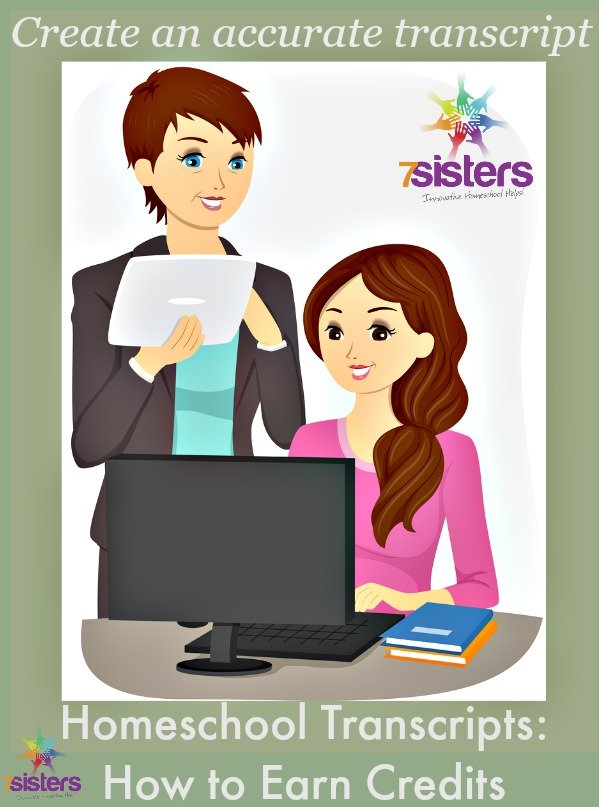 Homeschool High School Transcript: How to Earn Credits from 7SistersHomeschool.com