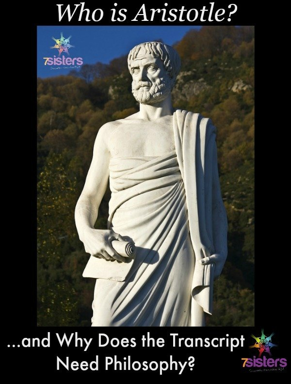 Who is Aristotle and Why Does the Homeschool Transcript Need Philosophy? from 7SistersHomeschool.com