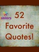 52 Favorite Quotes