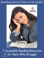 7 Accessible Reading Resources for Teens Who Struggle