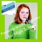 HSHSP Ep 66 Preparing Middle Schoolers for High School