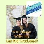 HSHSP Ep 70 What Happens When the Last Kid Graduates