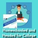 HSHSP Ep 83 Homeschooled and Headed for College