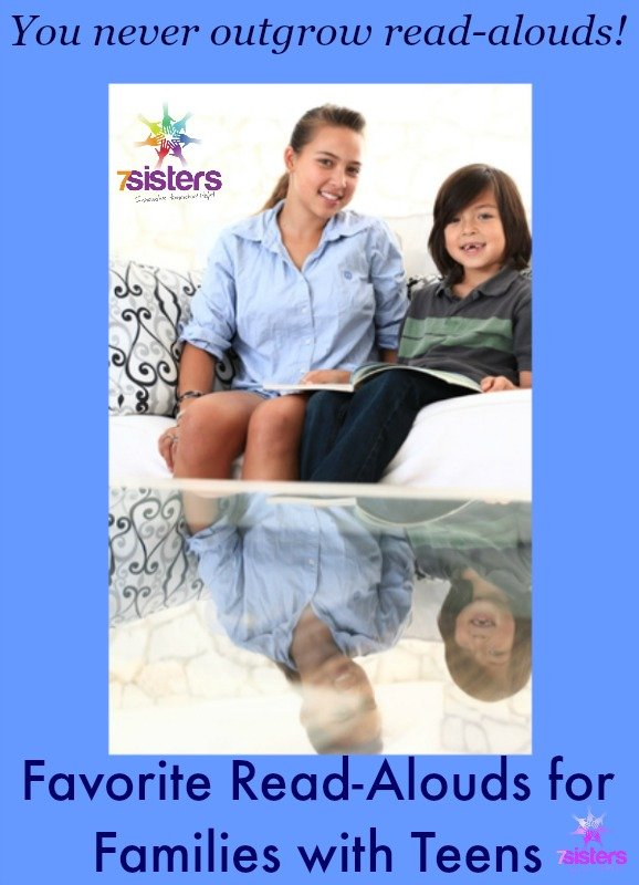 Favorite Read-Alouds for Families with Teens 7SistersHomeschool.com