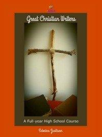 Great Christian Writers Literature Course 7SistersHomeschool.com