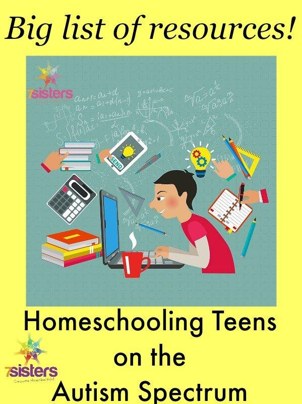 Resources for Parents Homeschooling Autism Spectrum Teens 7SistersHomeschool.com