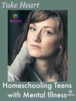 Homeschooling Teens with Mental Illness