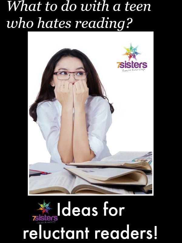 Ideas for reluctant readers 7SistersHomeschool.com