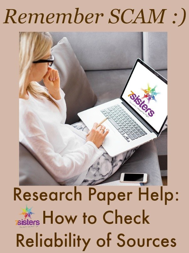 Research Paper Help: How to Check Reliability of Sources 7SistersHomeschool.com