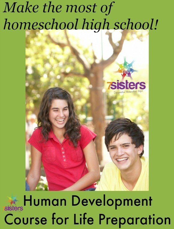 Take Human Development for Life Preparation 7SistersHomeschool.com