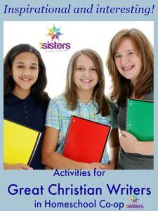 Activities for Great Christian Writers in Homeschool Co-op 7SistersHomeschool.com